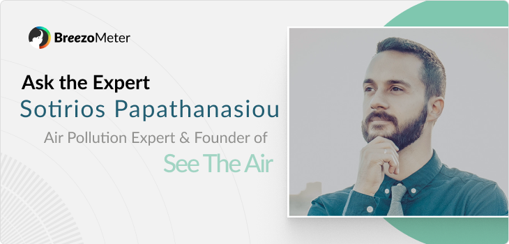 Ask the Expert: Sotirios Papathanasiou of 'See the Air'