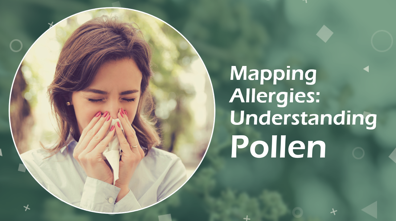 Understanding Pollen Data and Mapping Allergies