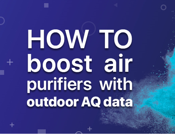 Air Purifier Companies, Start Here to Integrate Air Quality Data into Your Product